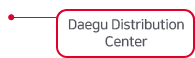 Daegu Distribution Center